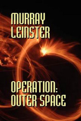 Operation: Outer Space, by Murray Leinster (Paperback)