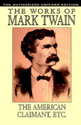 American Claimant and Other Stories: The Authorized Uniform Edition, by Mark Twain (Paperback)