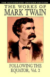 Following the Equator, Vol.2: The Authorized Uniform Edition, by Mark Twain (Hardcover)