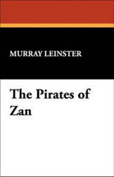The Pirates of Zan, by Murray Leinster (Paperback)