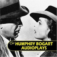 The Humphrey Bogart Audioplays (Audio CD)