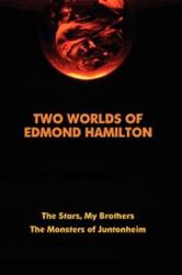 Two Worlds of Edmond Hamilton, by Edmond Hamilton (Hardcover)