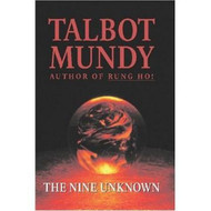 The Nine Unknown [Facsimile Edition], by Talbot Mundy (Paperback)