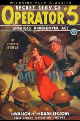 Operator #5: Invasion of the Dark Legions, by Curtis Steele (Paperback)