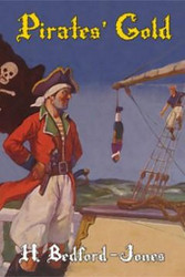 Pirates' Gold, by H. Bedford-Jones (Hardcover)