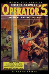 Operator #5: Siege of the Thousand Patriots, by Curtis Steele (Paperback)