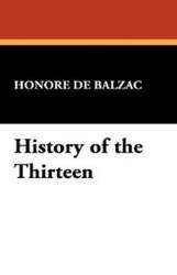 History of the Thirteen, by Honore de Balzac (Paperback)