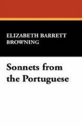 Sonnets from the Portuguese, by Elizabeth Barrett Browning (Case Laminate Hardcover)