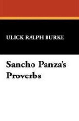 Sancho Panza's Proverbs, by Ulick Ralph Burke (Paperback)