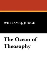 The Ocean of Theosophy, by William Q. Judge (Paperback)