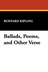 Ballads, Poems, and Other Verse, by Rudyard Kipling (Paperback)
