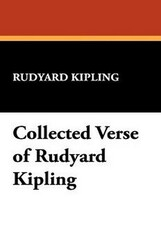 Collected Verse of Rudyard Kipling, by Rudyard Kipling (Paperback)