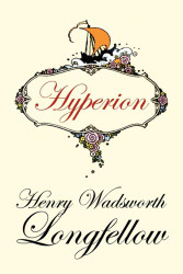 Hyperion, by Henry Wadsworth Longfellow (Paperback) 1434464199