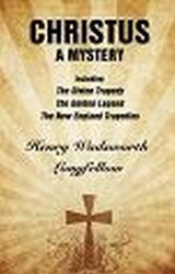 Christus: A Mystery, by Henry Wadsworth Longfellow (Paperback)