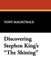 "Discovering Stephen King's ""The Shining"", by Tony Magistrale (Paperback)"