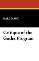 Critique of the Gotha Program, by Karl Marx (Paperback)