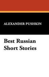 Best Russian Short Stories, by Alexander Pushkin (Hardcover)