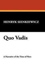 Quo Vadis, by Henryk Sienkiewicz (Hardcover)