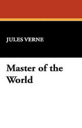 Master of the World, by Jules Verne (Hardcover)