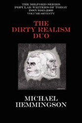 The Dirty Realism Duo: Charles Bukowski & Raymond Carver, by Michael Hemmingson (Paperback)
