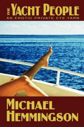 The Yacht People, by Michael Hemmingson (Paperback)