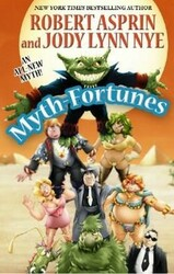 Myth-Fortunes, by Robert Asprin and Jody Lynn Nye (PB)