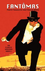 Fantomas, by Marcel Allain and Pierre Souvestre (Paperback)