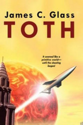 Toth, by James C. Glass (Paperback)