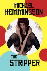 The Stripper, by Michael Hemmingson (Paperback)