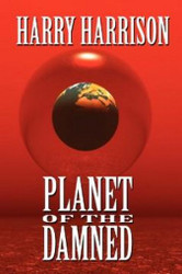 Planet of the Damned, by Harry Harrison (Hardcover)