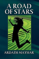 A Road of Stars, by Ardath Mayhar (Paperback)