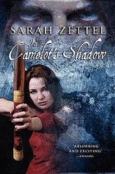 In Camelot's Shadow, by Sarah Zettel (Paperback)