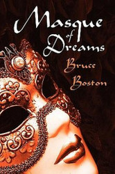 Masque of Dreams, by Bruce Boston (Paperback)