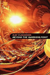 Beyond the Vanishing Point, by Ray Cummings