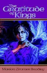 The Gratitude of Kings, by Marion Zimmer Bradley (Paperback)
