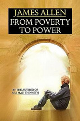 From Poverty to Power, by James Allen (Paperback)