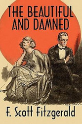 The Beautiful and Damned, by F. Scott Fitzgerald (Hardcover)