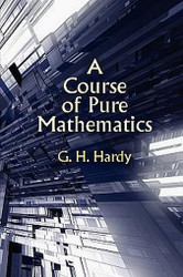 A Course of Pure Mathematics, by G.H. Hardy (Paperback)