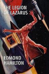 The Legion of Lazarus, by Edmond Hamiltion (chapbook)