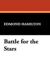 Battle for the Stars, by Edmond Hamilton (Hardcover)