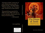 The House of Souls: The Best of Arthur Machen, by Arthur Machen (Paperback)