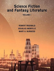 Science Fiction and Fantasy Literature Vol 1, by Robert Reginald (Case Laminate HC)