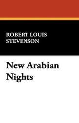 New Arabian Nights, by Robert Louis Stevenson (Paperback)