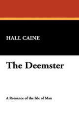 The Deemster, by Hall Caine (Paperback)