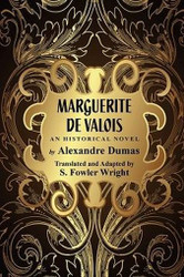 Marguerite de Valois: An Historical Novel, by Alexandre Dumas (Paperback)