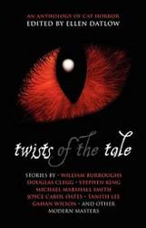 Twists of the Tale, edited by Ellen Datlow (trade pb)