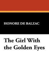 The Girl With the Golden Eyes, by Honore de Balzac (Hardcover)