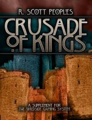 Crusade of Kings, by R. Scott Peoples 809572214