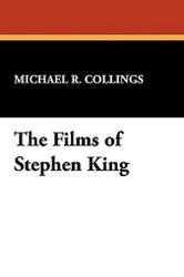 The Films of Stephen King, by Michael R. Collings (Hardcover) 893709840