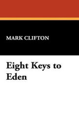 Eight Keys to Eden, by Mark Clifton (Hardcover)